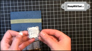 "Attach ""Holly Jolly"" greeting with Stampin' Dimensionals and Voila! You're done."