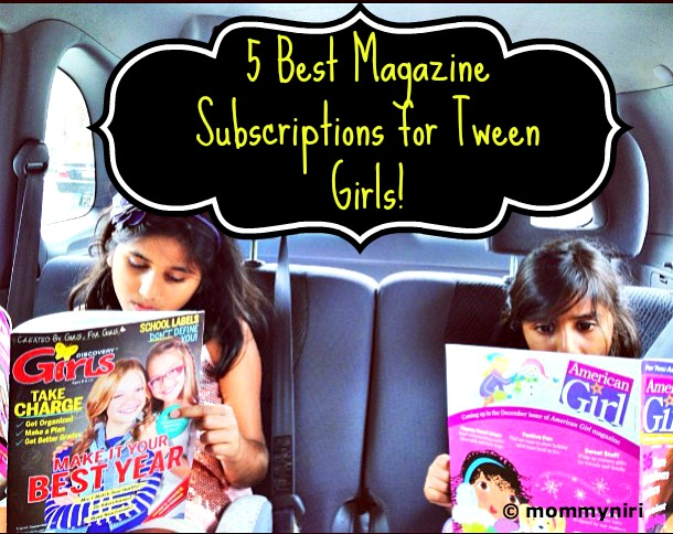 5 Best Magazine Subscriptions for Tween Girls
